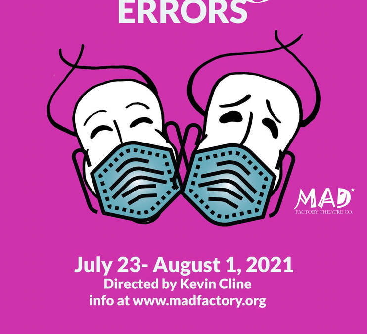 The Comedy of Errors (at MAD* on Broadway in Lorain)