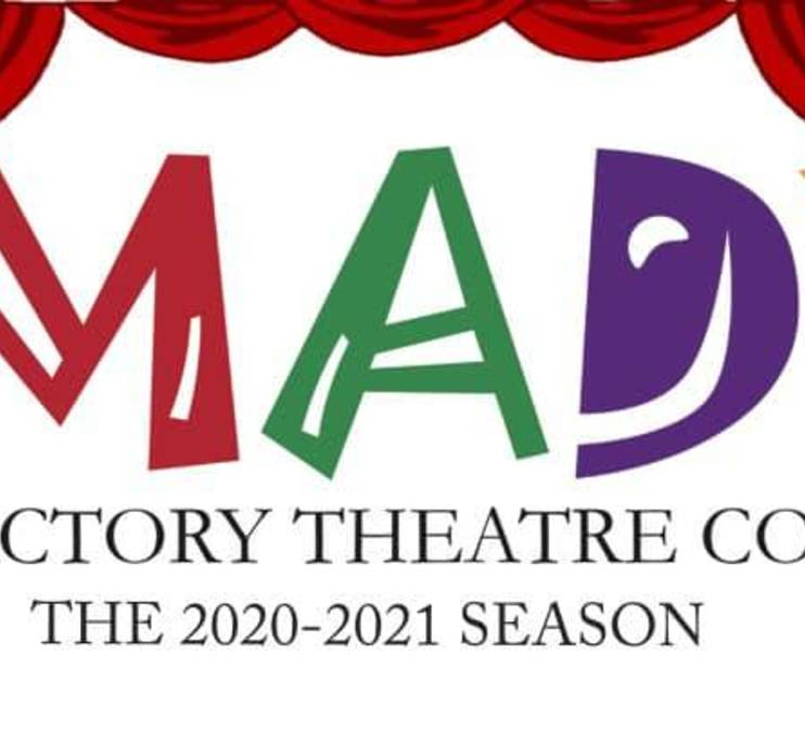 MAD* Factory 2020-2021 Season!